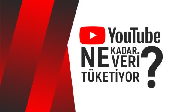 YouTube ve Veri Tüketimi